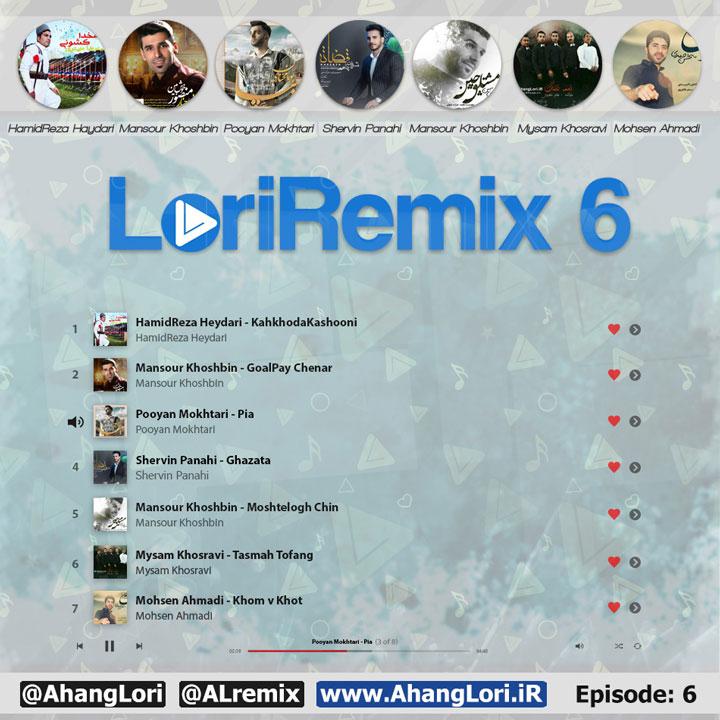 RMIX6Cver دانلود قسمت ششم ریمیکس لری LoriRemix 6