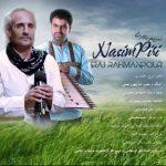 دانلود آهنگ لری جدید ایرج رحمانپور به نام نسیم پیری